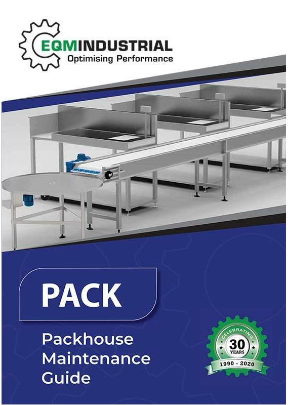EQM Industrial - Packhouse Maintenance Guide
